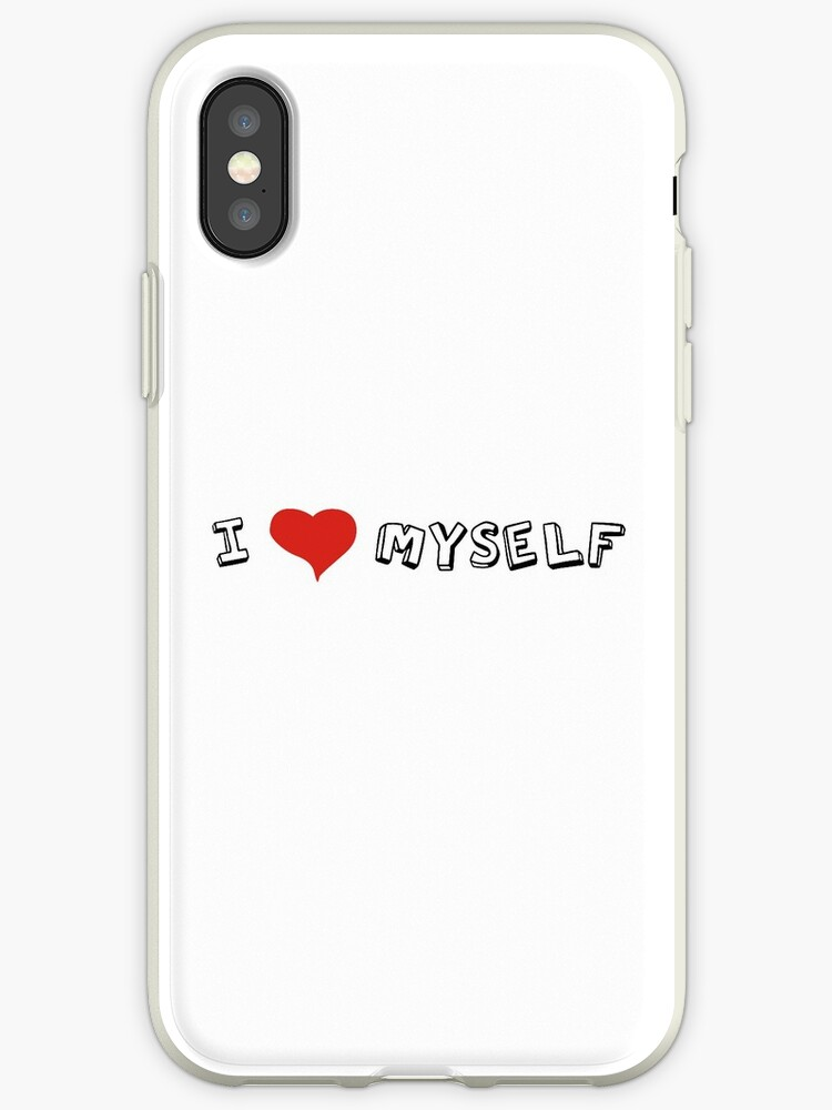 I Love Myself Self Love Quotes Sarcastic Funny Cool Iphone Cases