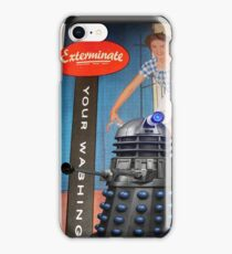 Exterminate .... your washing iPhone Case/Skin