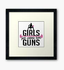 Fitness: Girls just wanna have guns Framed Print