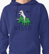 To The Disco (Unicorn Riding Triceratops) Pullover Hoodie