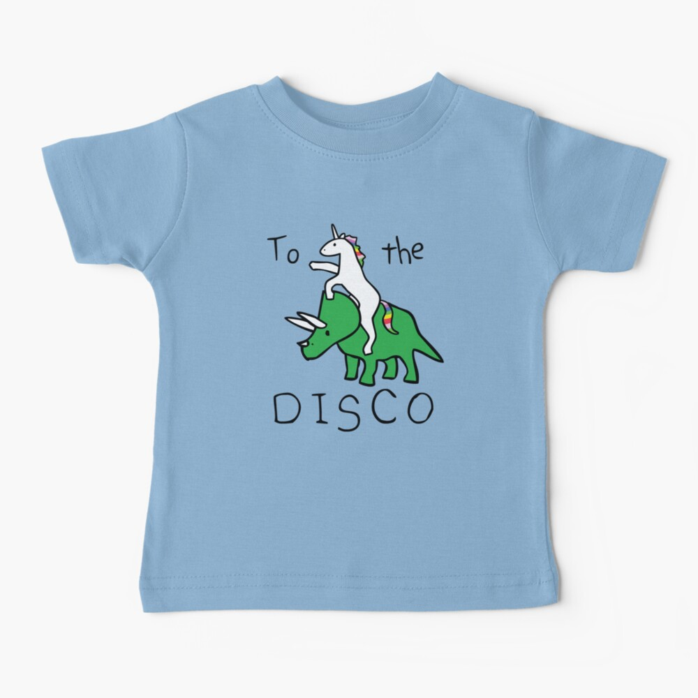 To The Disco (Unicorn Riding Triceratops) Baby T-Shirt