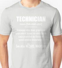 Technician Gifts - Technician Definition Shirt - Funny Technician Meaning Shirt Unisex T-Shirt