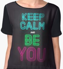 Keep Calm And Be You Women's Chiffon Top