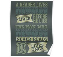 A Reader Lives a Thousand Lives Before He Dies Poster