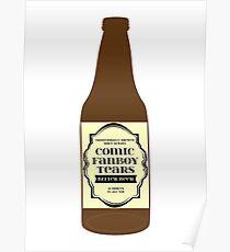 Comic Fanboy Tears Bitter Beer - Bottle Poster