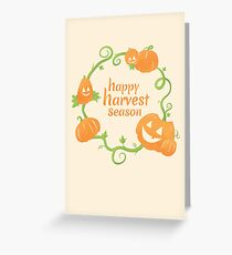 Happy Harvest Season! Greeting Card