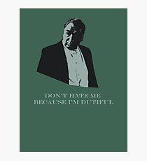Don't Hate Dutiful Carson Photographic Print