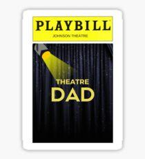 THEATRE DAD- Johnson  Sticker