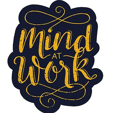 Mind at Work by taliaabramson