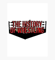 The History Of Wrestling Official T-Shirt Photographic Print