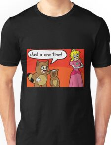 Just One Time Unisex T-Shirt