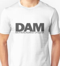 DAM Mothers against dyslexia T-Shirt
