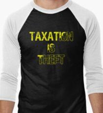 Taxation Is Theft Men's Baseball ¾ T-Shirt