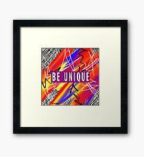 Be Unique  Framed Print