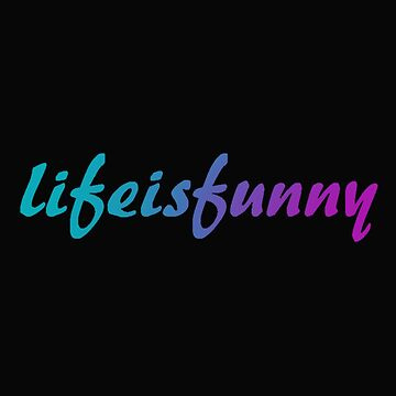 lifeisfunny - life is funny by lifeisfunny