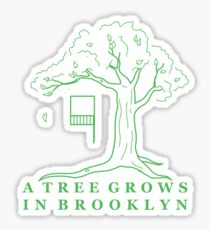 A Tree Grows in Brooklyn Sticker