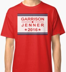 Garrison for President 2016 Classic T-Shirt