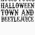Hocus Pocus, Halloween Stadt & Beetlejuice von kjanedesigns