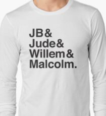 JB & Jude & Willem & Malcolm  Long Sleeve T-Shirt