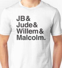 JB & Jude & Willem & Malcolm  T-Shirt