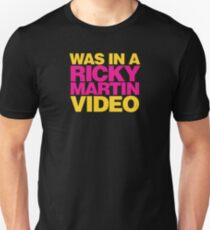 Legally Blonde - Was in a Ricky Martin video T-Shirt