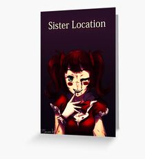 Sister Location Greeting Card