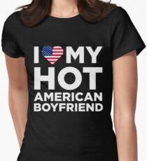 I Love My Hot American Boyfriend Women's Fitted T-Shirt