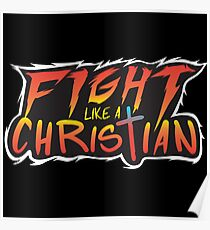 Fight Like a Christian! Poster