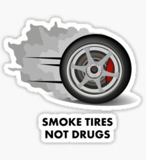 JDM sticker - Smoke tires not drugs Sticker