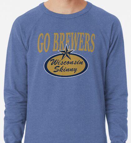 Wisconsin Skinny and Milwaukee's Finest. Lightweight Sweatshirt