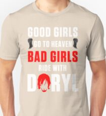 Ride with DARYL DIXON bad girls Unisex T-Shirt