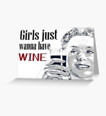 Girls Wine Drinking Alcohol Fun Funny Shirt  Greeting Card