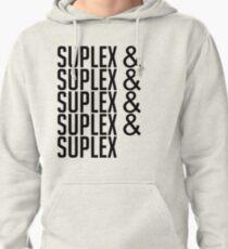 9d62370e8fc8 suplex  suplex  suplex  suplex Pullover Hoodie