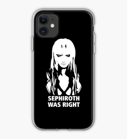 Sephiroth Was Right iPhone Case