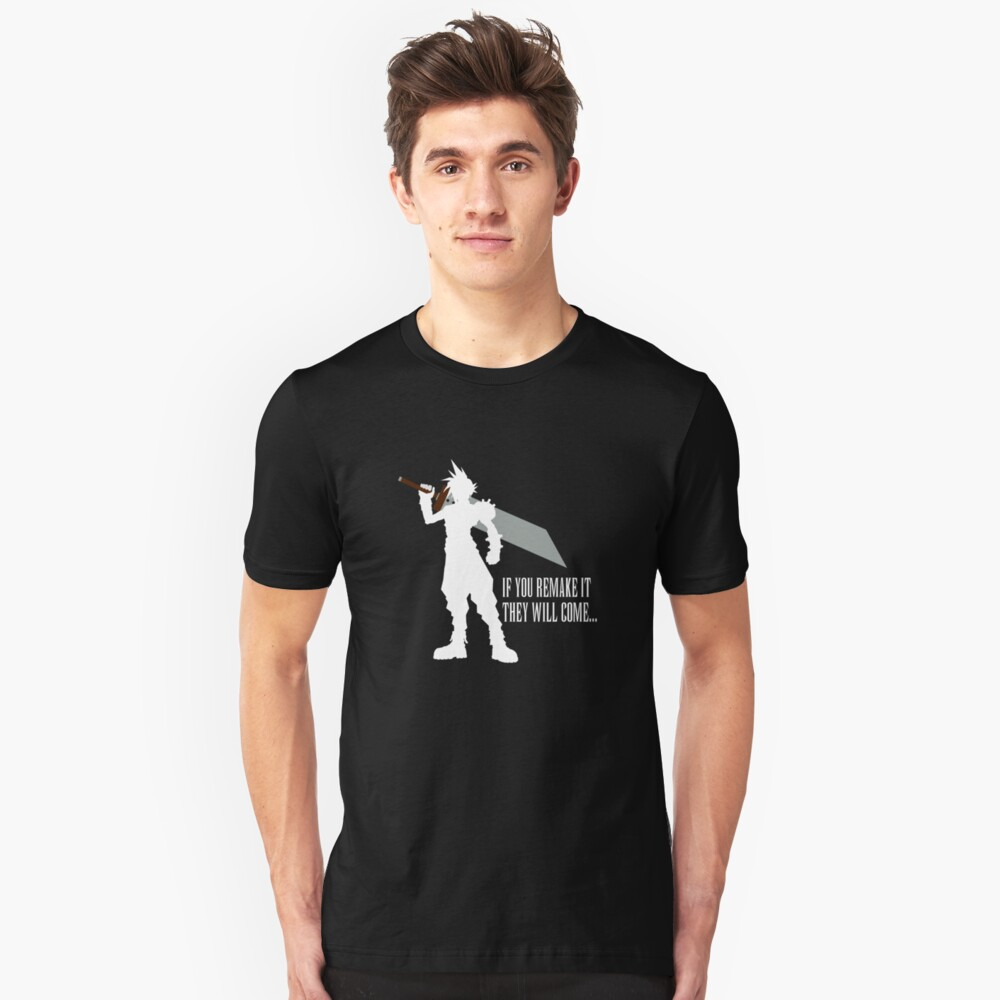 If you remake it... Slim Fit T-Shirt