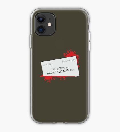 What would Patrick Bateman do? iPhone Case