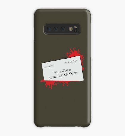 What would Patrick Bateman do? Case/Skin for Samsung Galaxy
