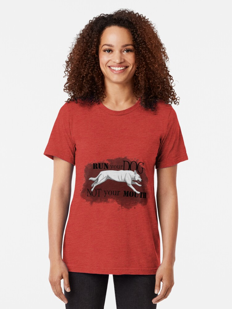 Alternate view of Run Your Dog, Not Your Mouth German Shepherd white Tri-blend T-Shirt