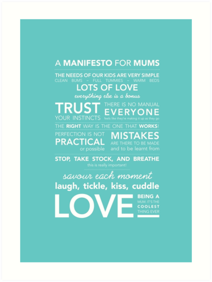 A Manifesto for Mums {Posters & Prints} von Kelly Exeter