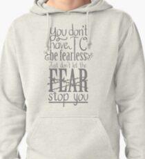 Fearless Pullover Hoodie