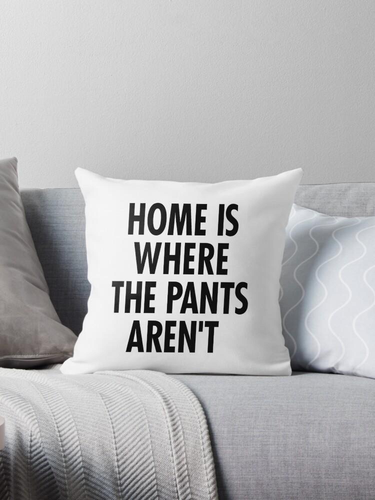 Zuhause ist, wo die Hosen nicht sind von hocapontas