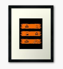 The Good, The Bad, The GIANT! Framed Print
