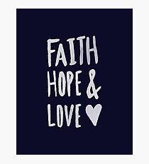 Faith Hope and Love x Navy Photographic Print