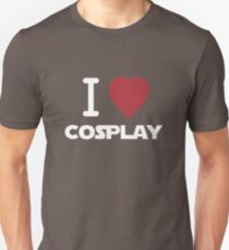 I Heart Cosplay White Text   (Clothing & Stickers)  Unisex T-Shirt