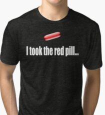 I Took The Red Pill - The Matrix Tri-blend T-Shirt