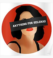 ANYTHING FOR SELENAS Poster