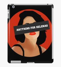 ANYTHING FOR SELENAS iPad Case/Skin