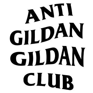 ANTI GILDAN GILDAN CLUB by joehig