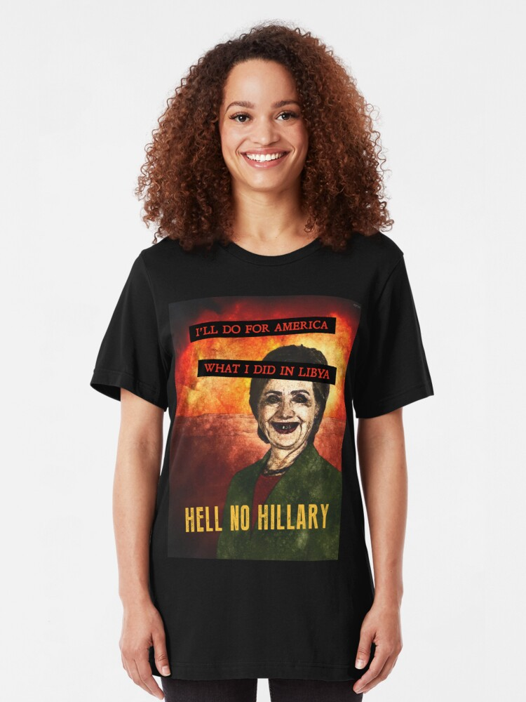 Alternate view of Hell No Hillary Slim Fit T-Shirt