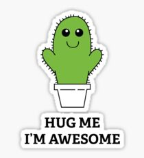 Hug Me, I'm Awesome Sticker